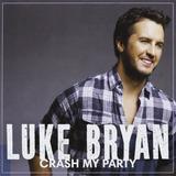 Cd Luke Bryan Crash My Party [eua] Novo Lacrado